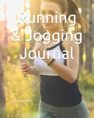 Compare Textbook Prices for Running & Jogging Journal  ISBN 9798494517234 by Burr, Johnny