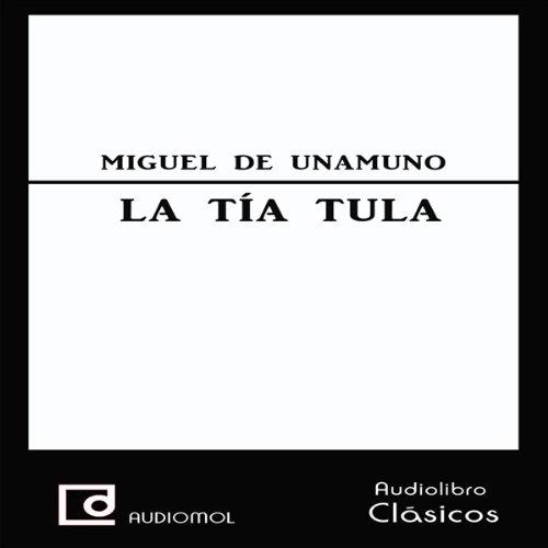 La tía Tula [Aunt Tula] cover art