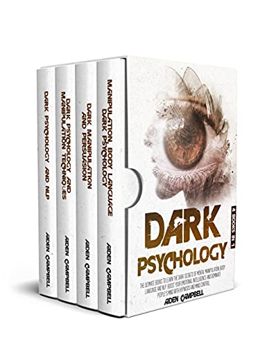 Dark Psychology: The Ultimate Books To Learn The Dark Secrets Of Mental Manipulation, Body Language And NLP. Boost Your Emotional Intelligence, Dominate ... Hypnosis And Mind Control (English Edition)