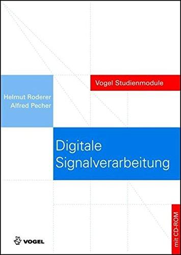 Digitale Signalverarbeitung: Eine Einführung mit Beispielen (Vogel Studienmodule)