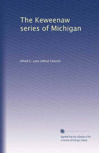 The Keweenaw series of Michigan