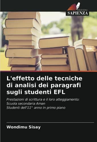 L'effetto delle tecniche di analisi dei paragrafi sugli studenti EFL: Prestazioni di scrittura e il loro atteggiamento: Scuola secondaria Aman Studenti dell'11° anno in primo piano