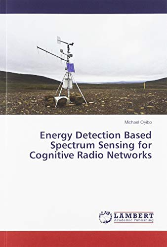 Energy Detection Based Spectrum Sensing for Cognitive Radio Networks