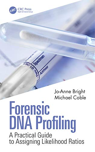 Forensic DNA Profiling: A Practical Guide to Assigning Likelihood Ratios
