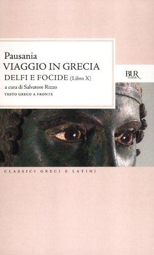 Viaggio in Grecia. Guida antiquaria e artistica. Testo greco a fronte: 10