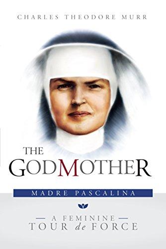 The Godmother: Madre Pascalina, a Feminine Tour de Force