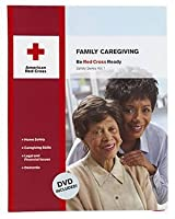 Family Caregiving (American Red Cross Safety)