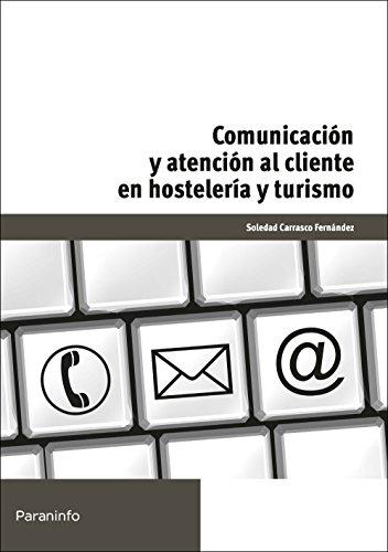 Comunicación y atención al cliente en hostelería y turismo (Cp - Certificado...