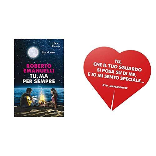 [Edizione speciale] San Valentino: Tu, ma per sempre con segnalibro