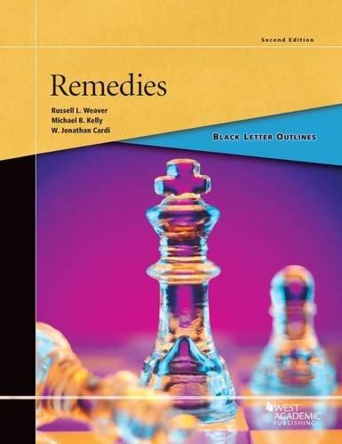 Black Letter Outline on Remedies (Black Letter Outlines)