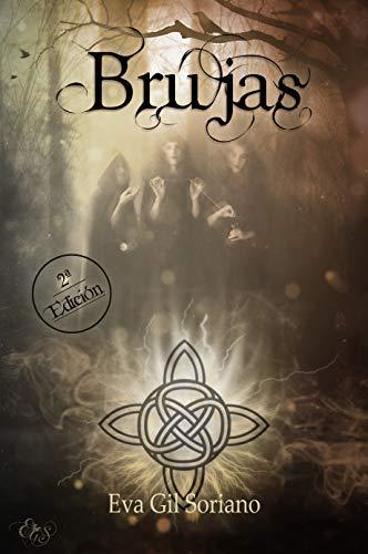 Brujas eBook: Soriano, Eva Gil: Amazon.es: Tienda Kindle