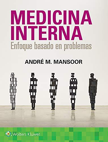Medicina interna: Enfoque basado en problemas (Spanish Edition)