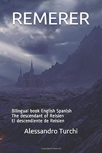 REMERER: Bilingual book English Spanish The descendant of Reisien El descendiente de Reisien (REMERER libro bilingue ESP - ENG)