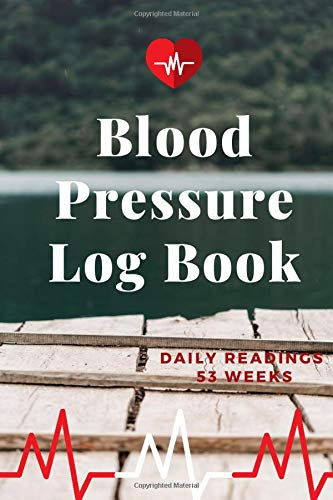 Blood Pressure Log Book - Daily Readings 53 Weeks- Time, Blood Pressure, Heart Rate, Weight/Temperature - Deck Design