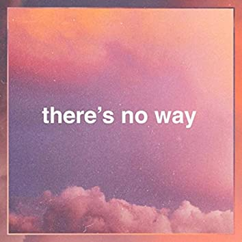 There's No Way (Acoustic)