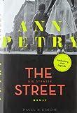 Die Straße: Roman von Petry, Ann