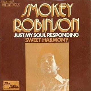 Smokey Robinson - Just My Soul Responding / Sweet Harmony - Tamla Motown - 1C 006-95 237