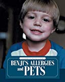 Benji's Allergies and Pets (English Edition)