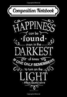 Composition Notebook: Harry Potter Happiness Quote, Journal 6 x 9, 100 Page Blank Lined Paperback Journal/Notebook