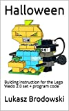 Halloween: Bulding instruction for the Lego Wedo 2.0 set + program code (English Edition)
