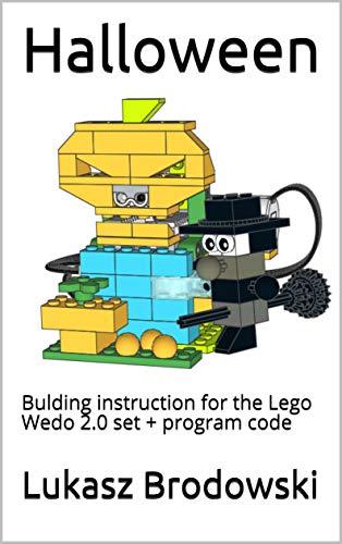 Halloween: Bulding instruction for the Lego Wedo 2.0 set + program code (English Edition)