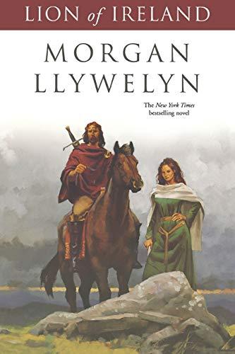 Lion of Ireland (Celtic World of Morgan Llywelyn, 5)