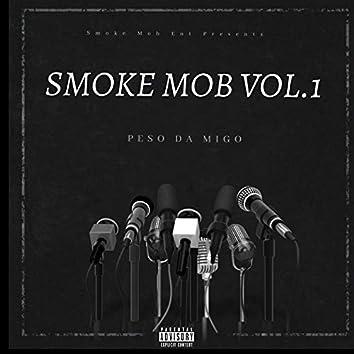 Smoke Mob, Vol. 1