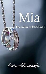 Mia par Eva Alexander