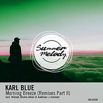 Morning Breeze (Remixes Pt. 2)