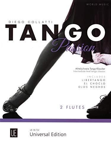 Tango Passion: Mittelschwere Tango-Klassiker. für 2 Flöten. Spielpartitur