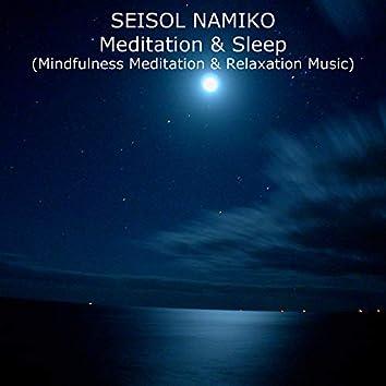 Meditation & Sleep (Mindfulness Meditation & Relaxation Music)