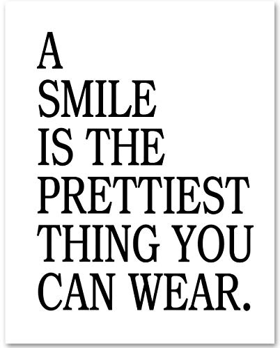 A Smile is the Prettiest Thing You Can Wear - 11x14 Unframed Typography Art Print - Makes a Great Motivational Gift Under $15