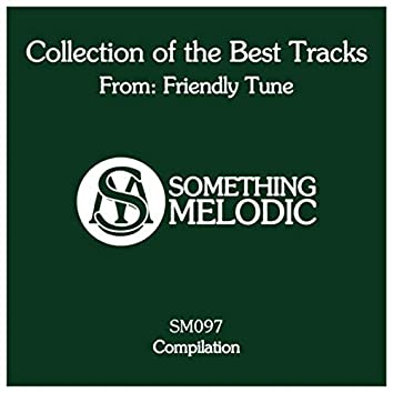 Collection of the Best Tracks From: Friendly Tune