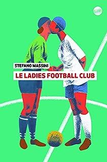 Le ladies football club par Massini