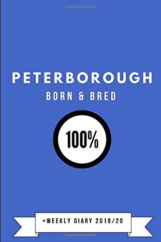 Peterborough Born & Bred 100% • Weekly Diary 2019/20