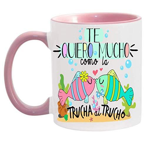 FUNNY CUP Taza Te Quiero Mucho como la Trucha al Trucho. Taza de Regalo de Amor. Día de San valentín. Enamorados (Rosa)