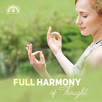 Full Harmony of Thought (Mindfulness Meditation with Ambient Sounds)