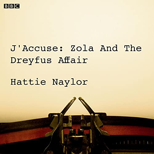 J'accuse: Zola and the Dreyfus Affair cover art