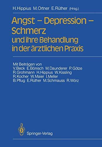 Angst - Depression - Schmerz und ihre Behandlung in der ärztlichen Praxis (German Edition)