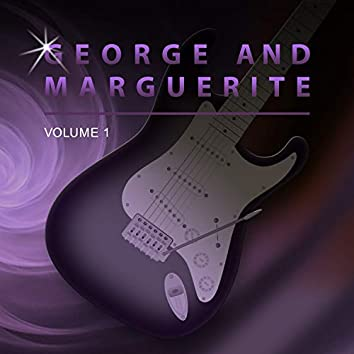 George and Marguerite, Vol. 1