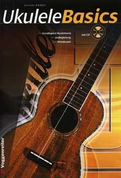 Ukulele Basics - arrangiert für Ukulele - mit CD [Noten / Sheetmusic] Komponist: ROEDDER GERNOT