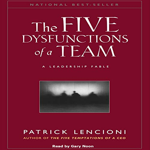 The Five Dysfunctions of a Team: A Leadership Fable                   By:                                                                                                                                 Patrick Lencioni                               Narrated by:                                                                                                                                 Gary Noon                      Length: 4 hrs and 12 mins     4 ratings     Overall 3.8