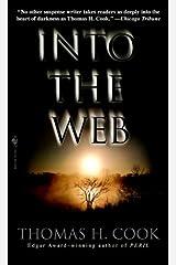 Into the Web: A Novel Kindle Edition