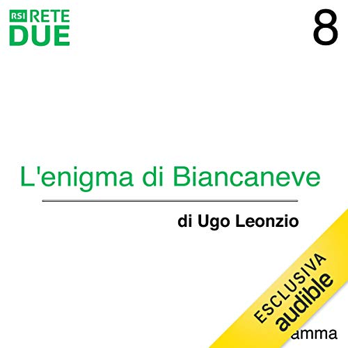 L'enigma di Biancaneve 8 audiobook cover art
