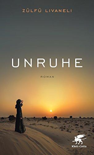 Unruhe: Roman