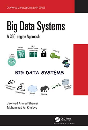 Big Data Systems: A 360-degree Approach Front Cover