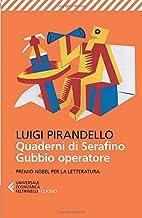 Quaderni di Serafino Gubbio operatore (Italian Edition)