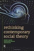 Rethinking Contemporary Social Theory