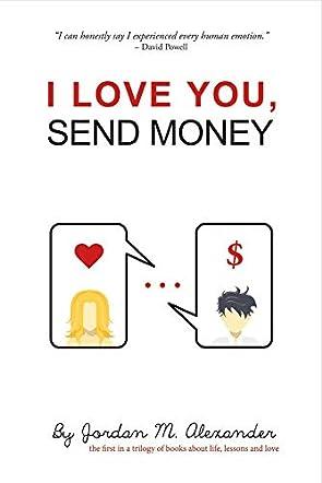 I Love You, Send Money
