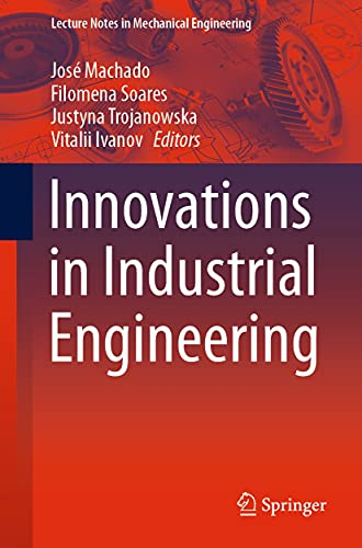 Innovations in Industrial Engineering (Lecture Notes in Mechanical...